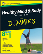 Healthy Mind and Body All-in-One For Dummies®