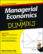 Managerial Economics For Dummies®, ed. , v.