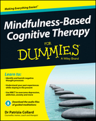 Mindfulness-Based Cognitive Therapy For Dummies®, ed. , v.