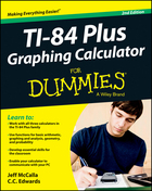 TI-84 Plus Graphing Calculator For Dummies®, ed. 2