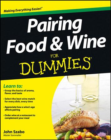 Pairing Food & Wine For Dummies®