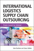 International Logistics and Supply Chain Outsourcing, ed. , v.