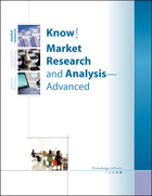 Know! Market Research and Analysis -- Advanced, ed. , v.