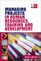 Managing Projects in Human Resources, Training and Development, ed. , v.