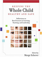 Keeping the Whole Child Healthy and Safe