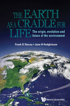 The Earth as a Cradle for Life