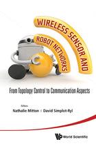 Wireless Sensor and Robot Networks, ed. , v.