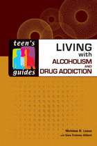 Living with Alcoholism and Drug Addiction, ed. , v.
