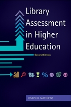 Library Assessment in Higher Education, ed. 2