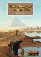 Life Along the Ancient Nile, ed. , v.