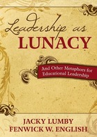 Leadership as Lunacy, ed. , v.