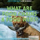 What Are Food Chains & Food Webs?, ed. , v.