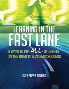 Learning in the Fast Lane, ed. , v.