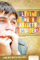 Living with Anxiety Disorders, ed. , v.