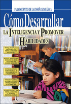 Cómo desarrollar la inteligencia y promover habilidades, ed. , v.