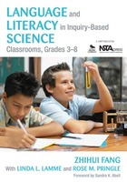 Language and Literacy in Inquiry-Based Science Classrooms, Grades 3-8, ed. , v.