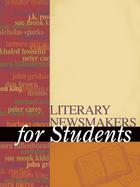 Literary Newsmakers for Students, ed. , v. 3