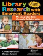 Library Research with Emergent Readers, ed. , v.