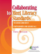 Collaborating to Meet Literacy Standards, ed. , v.