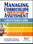 Managing Curriculum and Assessment, ed. , v.