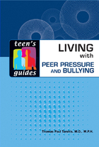 Living with Peer Pressure and Bullying, ed. , v.