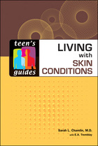 Living with Skin Conditions, ed. , v.