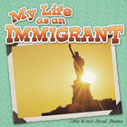 My Life As An Immigrant, ed. , v.