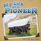 My Life As A Pioneer, ed. , v.