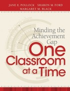 Minding the Achievement Gap One Classroom at a Time, ed. , v.