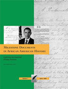 Milestone Documents in African American History, ed. , v.