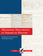 Milestone Documents in American History, ed. , v.