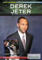 Derek Jeter in the Community, ed. , v.