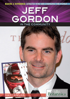 Jeff Gordon in the Community, ed. , v.