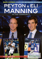 Peyton & Eli Manning in the Community, ed. , v.