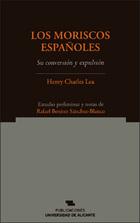 Los moriscos españoles, ed. 2
