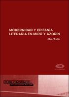Modernidad y epifanía literaria en Miró y Azorín
