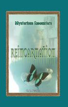 Reincarnation, ed. , v.