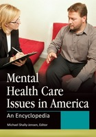 Mental Health Care Issues in America, ed. , v.