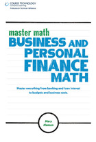 Master Math: Business and Personal Finance Math, ed. , v.