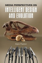 Media Perspectives on Intelligent Design and Evolution, ed. , v.