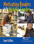 Motivating Readers in the Middle Grades, ed. , v.