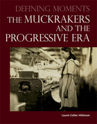 The Muckrakers and the Progressive Era, ed. , v.