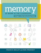 Memory at Work in the Classroom, ed. , v.