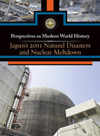 Japan's 2011 Natural Disasters and Nuclear Meltdown, ed. , v.