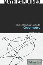 The Britannica Guide to Geometry, ed. , v.