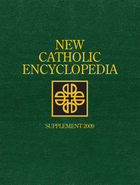 New Catholic Encyclopedia Supplement 2009, ed. , v.