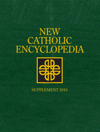 New Catholic Encyclopedia Supplement 2010, ed. , v.