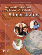 National Educational Technology Standards for Administrators, ed. , v.