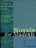 Novels for Students, ed. , v. 5