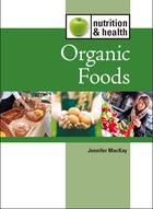 Organic Foods, ed. , v.